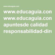 www.educaguia.com apuntesde calidad responsabilidad-direccion.pdf