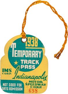 1938 Indianapolis 500 Temporary Track Pass