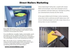 Direct Mailers Marketing is one of the best advertising strategies you or your business could utilize to reach customers and prospective clients.