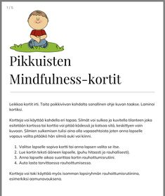 Rauhoittuminen Early Childhood Education, Anger Management, Occupational Therapy, Children, Kids, Psychology, Preschool, Parenting, Mindfulness