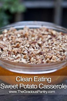 Clean Eating Sweet Potato Casserole--use agave in place of honey, and nut flour in place of whole wheat...then I should be able to eat it!! ;-)