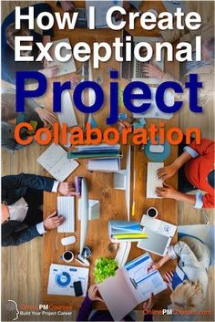 When you look up Project Collaboration, you will find a bewildering array of software tools available. There are tens – maybe towards a hundred – of credible software solutions for helping your project team to collaborate effectively. But as a Project Manager, all you want is to get the best collaborative behaviour from your team.