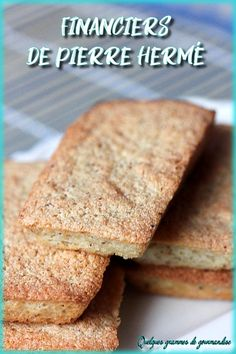 Financiers de Pierre Hermé – Finance tips for small business Hermes, Cake Recipes, Dessert Recipes, French Pastries, Food Cakes, French Food, Christmas Desserts, Macarons, Biscuits
