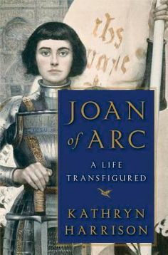 BOOK NOTES: 'Joan of Arc: A Life Transfigured' ... 'George Washington's Secret Six' ... 'Quick Calculus'