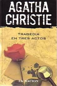 Christie, Agatha - Tragedia en tres actos