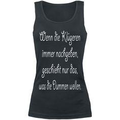 Die Klügeren  Top, Frauen  »Die Klügeren« | Jetzt bei EMP kaufen | Mehr Fun-Merch  Tops  online verfügbar ✓ Unschlagbar günstig!
