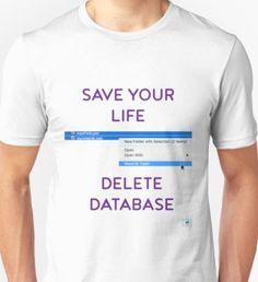 Delete Database Unisex T-Shirt