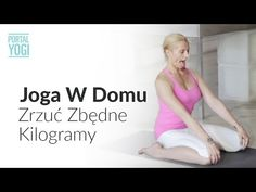 Joga w Domu z Basią Lipską: Zrzuć Zbędne Kilogramy - YouTube Zumba, Holidays And Events, Jogging, Pilates, Life Is Good, Meditation, Health Fitness, Exercise, Youtube