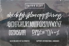 Faith and Glory – hand-painted fonts with diverse alternate characters and multi language support.