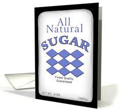Happy Birthday-Bag of Sugar-Food Humor card