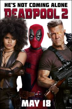 Deadpool 2 - In Theaters May 18. Get Tickets at Deadpool.com