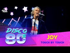 🅰️ Joy - Touch By Touch (Disco Festival Russia) English Hits, 80s Festival, Disco 80, Festivals 2015, Youtube, Joy, Concert, Touch, Anos 80