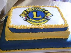 Lions Club Cake by Fancy Food and Cakes Lions International Logo, Club International, Charity Volunteering, Service Club, Lion Poster, Tea Party Theme, 70s Party, Community Service, Fancy