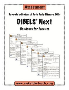 Communicate assessment results with the DIBELS Next Parent Handouts.  Parents are provided with information regarding their child's performance.