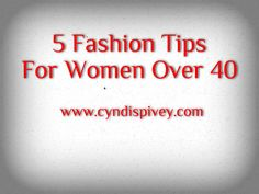 Fashion changes as we get older and there are some things women over 40 shouldn't wear.
