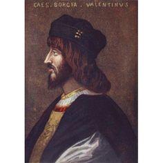 Portrait Of Cesare Borgia 1475 Or 1476 - 1507 From The Life Of Cesare Borgia By Rafael Sabatini Published By Bretanos Circa 1912 Canvas Art - Ken Welsh Design Pics (11 x 17)