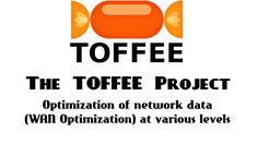 The TOFFEE Project - Optimization of network data (WAN Optimization) at ...
