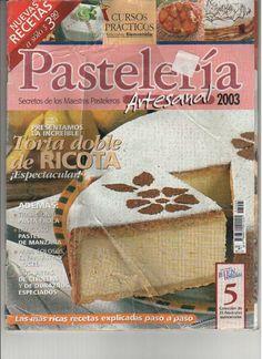 Pasteleria Artesanal No 5 2003 - GiMayen - Álbumes web de Picasa Pastel Cakes, Pound Cake, Sugar Cookies, Projects To Try, Cooking Recipes, Bread, Album, Desserts, Recipe Journal