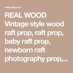 REAL WOOD Vintage style wood raft prop, raft prop, baby raft prop, newborn raft photography prop, raft with stars, newborn props