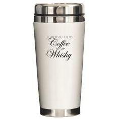 """Sometimes I add Coffee to my Whisky"" Travel Mug, $21.99 at cafepress.com/thats_so_cute"