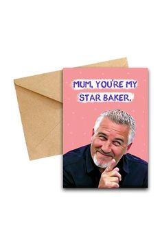 Mum, You're My Star Baker. Mothers day card