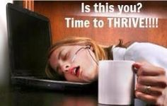 If your day depends on whether you've had your coffee... You NEED THRIVE by LE-VEL. FREE Account to watch videos and get more details.  No CC needed. No obligation.  No Spam.  Just info for you.  I dare you! #thrive www.thrivewithkarla.com/login
