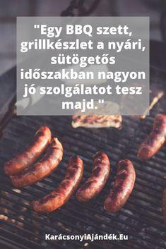 Imádnivaló ajándék férfiaknak Sausage, Bbq, Food, Barbecue, Barbacoa, Sausages, Meals, Chinese Sausage