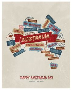 Australia Day typographic poster design comprising of popular Australian sayings (slang), and icons arranged in the shape of the Australian continent. Happy Australia Day, Perth Australia, Western Australia, Australia Travel, Australian Quotes, Australian Party, Australian Slang, Typographic Poster, Typography