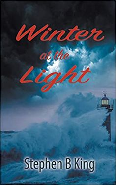 Winter at the Light by Stephen B King – EmmabBooks.com Australian Authors, Female Protagonist, Beach Reading, The Dark World, Historical Fiction, Romance Books, Going To Work, Nonfiction, Thriller