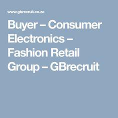 Buyer – Consumer Electronics – Fashion Retail Group – GBrecruit Barber, Consumer Electronics, Retail, Group, Fashion, Moda, Fashion Styles, Fashion Illustrations, Barbershop