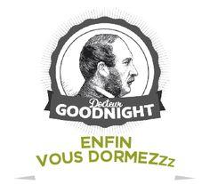 Docteur GoodNight - Enfin vous dormez