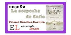 ▷Reseña: La sospecha de Sofía (Paloma Sánchez-Garnica) Free Books, Shop Displays, Culture