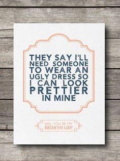 "haha funny ""Will You Be My Bridesmaid?"" card"