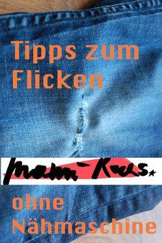 Tipps zum Flicken: Mein Flickwochenende • Mami rocks North Face Logo, The North Face, Diy Fashion, Diy Kleidung, Zero Waste, Tricks, Blog, Patching Jeans, Green Ideas