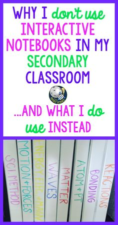 So many teachers love using interactive notebooks to organize their classrooms and curriculum. But I've found a strategy I love even better that will reduce stress, chaos, and wasted time. Plus it is more appropriate for secondary students! An important read before back to school!