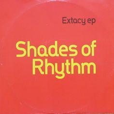 Shades Of Rhythm - Extacy EP