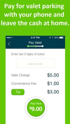 Pay your valet right from your phone.