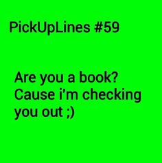 Chessy Pick Up Lines, Terrible Pick Up Lines, Cringy Pick Up Lines, Pick Up Line Memes, Cute Pickup Lines, Pick Line, Pick Up Lines Cheesy, Pick Up Lines Funny, Funny Nursing