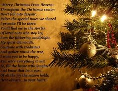 In memory of all those spending Christmas in heaven. Miss You Daddy, Miss You Mom, Mom And Dad, Merry Christmas In Heaven, Christmas Poems, Christmas Time, Beautiful Christmas, Grief Poems, Loved One In Heaven