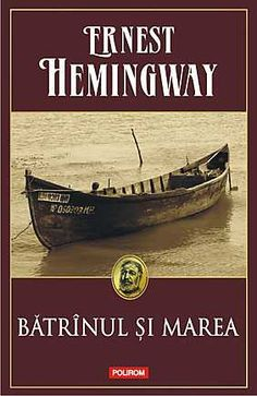 Batranul si marea ed. Ernest Hemingway, Reading, Books, Movie Posters, Articles, Magazine, Decor, Literatura, Santiago