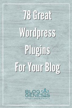 78 Great FREE WordPress Plugins For Your Blog
