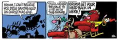 comic strip mother goose and grimm | Mother Goose and Grimm - Christmas Eve Comic Strips | The Comic Strips