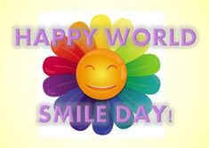 Predating the commemoration of a day to smile, was the creation of the symbol that marks the day -- the smiley face. Learn all you need to know about smiling. World Smile Day, World Days, Reasons To Smile, Special Day, Emoji, October 4, Learning, Fun Stuff, Faces