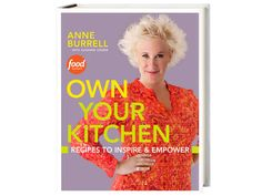 Enter for a Chance to Win an Autographed Copy of Anne's Own Your Kitchen Cookbook