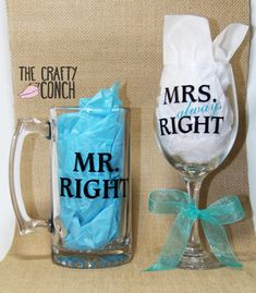 Mr. Right & Mrs. Always Right - Custom Wine Glass and Beer Mug Set