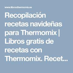 Recopilación recetas navideñas para Thermomix | Libros gratis de recetas con Thermomix.                Recetas  y accesorios Thermomix