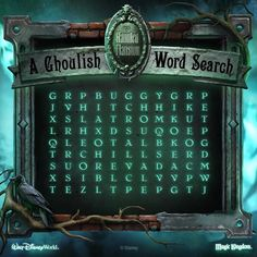 Word Search: The Haunted Mansion BUGGY CADAVEROUS CASKET CHILLS DOOM GHOSTHOST GHOUL GRAVE HITCHHIKE LEOTA MORTALS