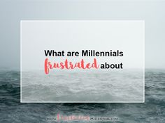 Frustrated Millennial - A lifestyle blog for the striving Millennials