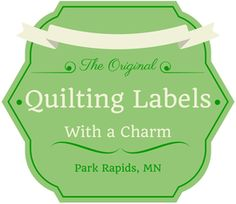 Why Shop Labels With Charm? We are passionate about providing quality quilting labels to our customers, so that they may be able to pass their quilting legacy to future generations.