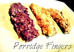 Porridge Fingers